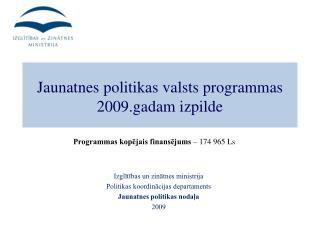 Izglītības un zinātnes ministrija Politikas koordinācijas departaments  Jaunatnes politikas nodaļa