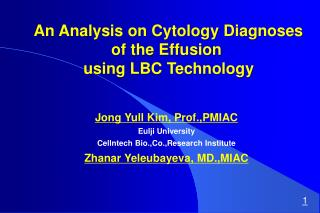 An Analysis on Cytology Diagnoses  of the Effusion  using LBC Technology