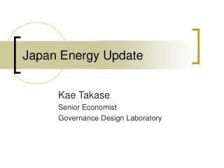 Japan Energy Update