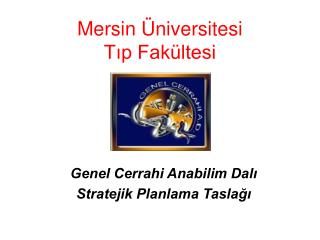 Mersin Üniversitesi Tıp Fakültesi