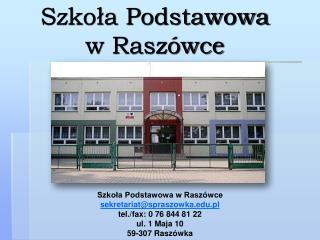 Szkoła Podstawowa  w Raszówce