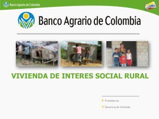 VIVIENDA DE INTERES SOCIAL RURAL