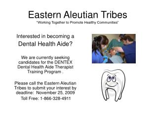 "Eastern Aleutian Tribes ""Working Together to Promote Healthy Communities"""