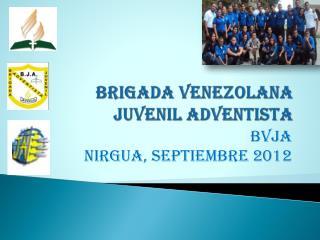 Brigada venezolana juvenil adventista