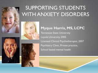 Supporting  Students  with  Anxiety Disorders