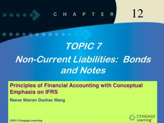 TOPIC 7 Non-Current Liabilities:  Bonds and Notes