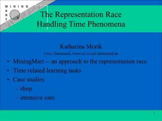 The Representation Race Handling Time Phenomena