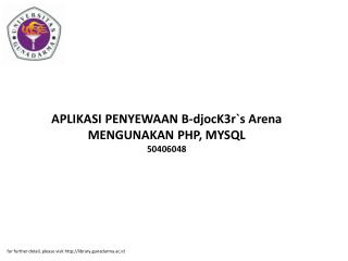 APLIKASI PENYEWAAN B-djocK3r`s Arena MENGUNAKAN PHP, MYSQL 50406048