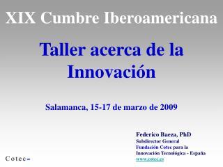 XIX Cumbre Iberoamericana Taller acerca de la Innovación