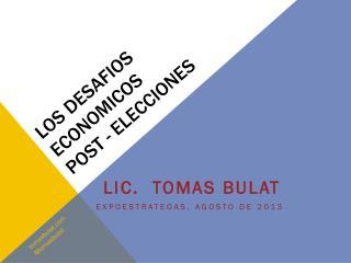 Los  desafios economicos post - elecciones