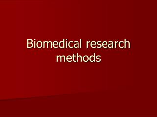 Biomedical research methods