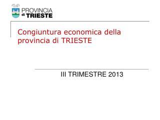 Congiuntura economica della provincia di TRIESTE
