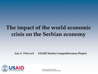 The impact of the world economic crisis on the Serbian economy