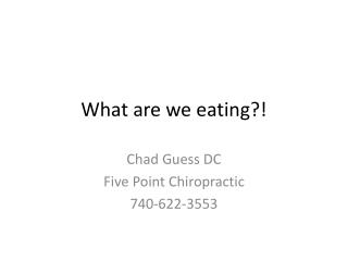 What are we eating?!