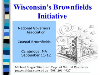 Wisconsin's Brownfields Initiative