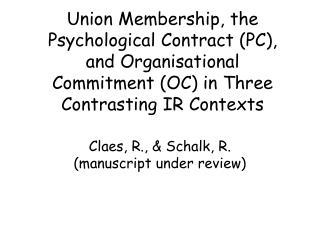 Claes, R., & Schalk, R. (manuscript under review)