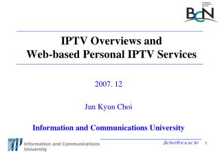 IPTV Overviews and Web-based Personal IPTV Services
