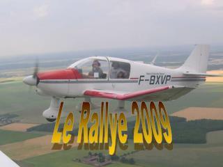 Le Rallye 2009