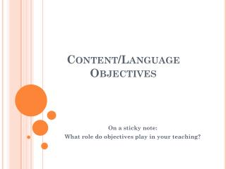 Content/Language Objectives