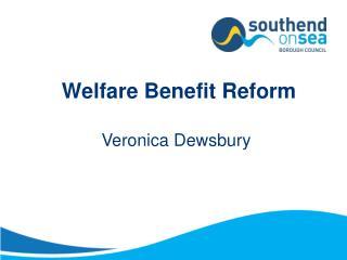 Welfare Benefit Reform