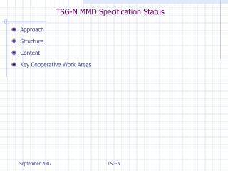 TSG-N MMD Specification Status