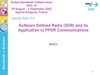 Software Defined Radio (SDR) and its Application to PPDR Communications