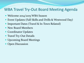 WBA Travel Try-Out Board Meeting Agenda