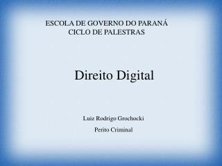 ESCOLA DE GOVERNO DO PARANÁ CICLO DE PALESTRAS
