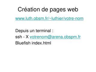 Cr�ation de pages web