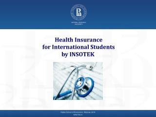 Health Insurance  for International Students by  INSOTEK