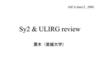 Sy2 & ULIRG review