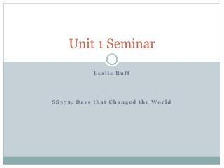 Unit 1 Seminar