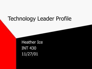 Technology Leader Profile