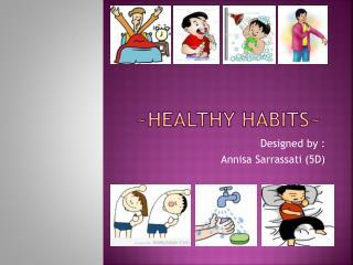 ~healthy habits~