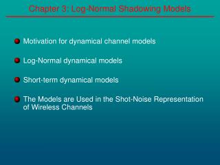 Chapter 3: Log-Normal Shadowing Models