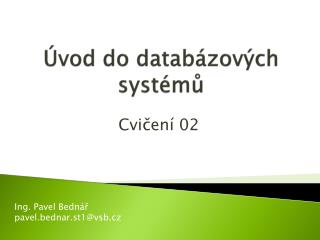 �vod do datab�zov�ch syst�m?