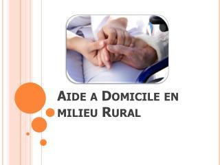 Aide a Domicile en milieu Rural