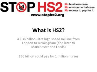 What is HS2?