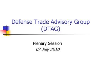 Defense Trade Advisory Group DTAG