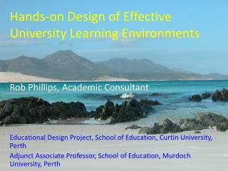 Hands-on Design of Effective University Learning Environments
