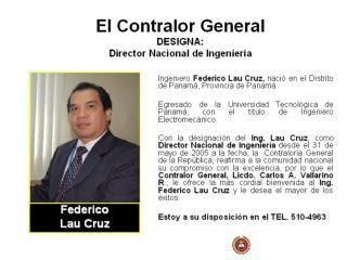 El Contralor General  DESIGNA:  Director Nacional de Ingeniería