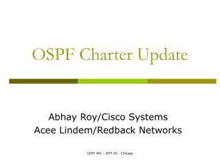 OSPF Charter Update