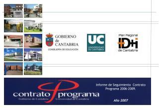 Informe de Seguimiento  Contrato Programa 2006-2009. Año 2007