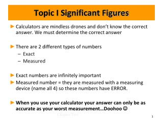 Topic I Significant Figures