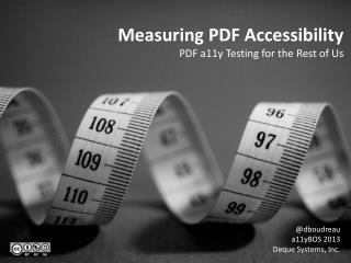Measuring PDF Accessibility PDF  a11y Testing  for the Rest of Us