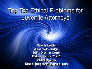 Top Ten Ethical Problems for Juvenile Attorneys