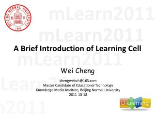 A Brief Introduction of Learning Cell