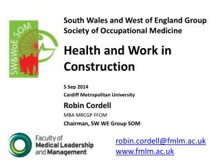 South Wales and West of England Group Society of Occupational Medicine