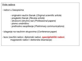 Vrste radova - r adovi u časopisima - o riginalni naučni članak ( Original scientific article )