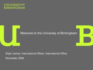 Welcome to the University of Birmingham